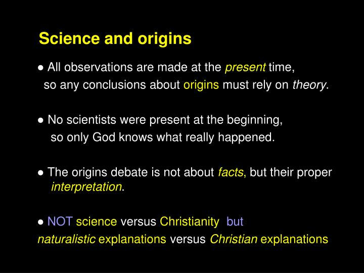 Science and origins