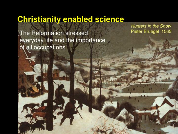 Christianity enabled science