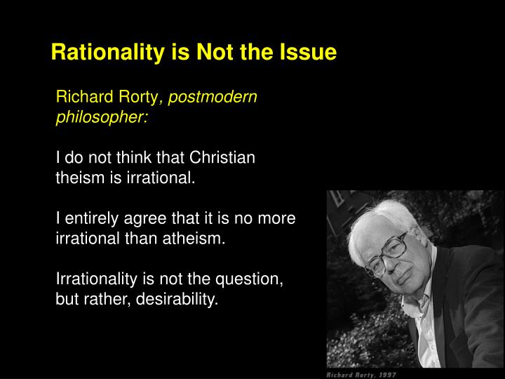 Rationality is Not the Issue