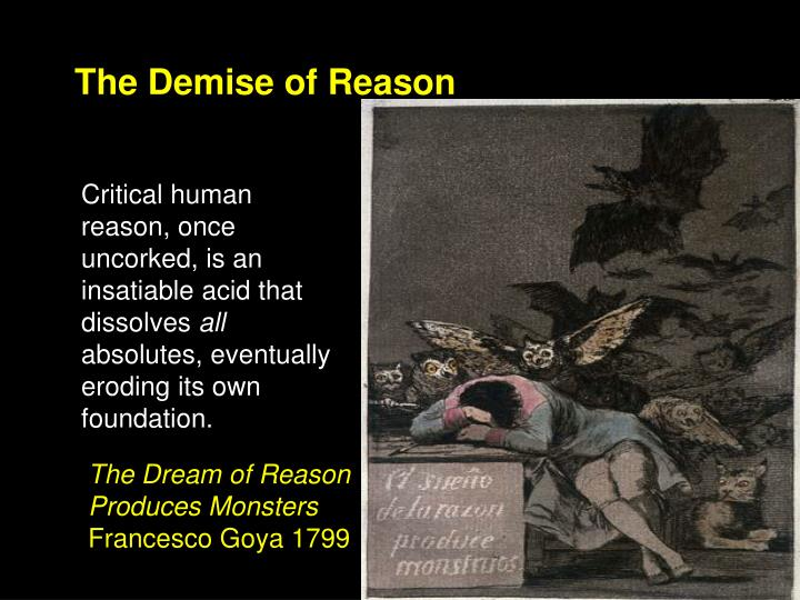 The Demise of Reason
