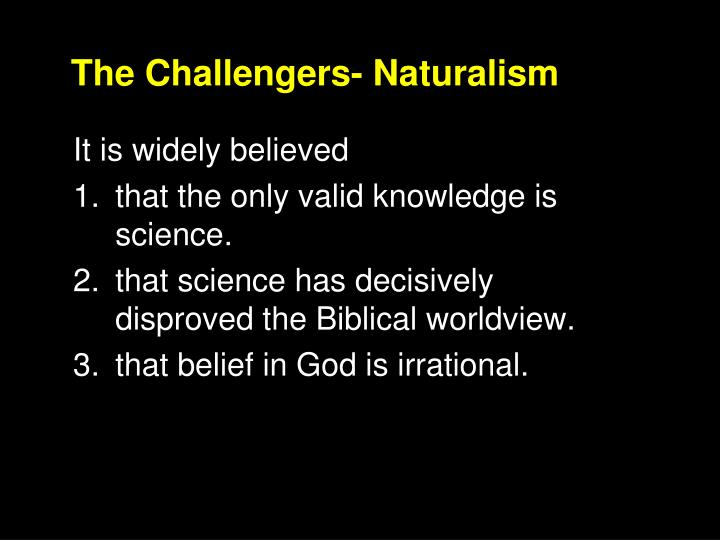 The challengers naturalism