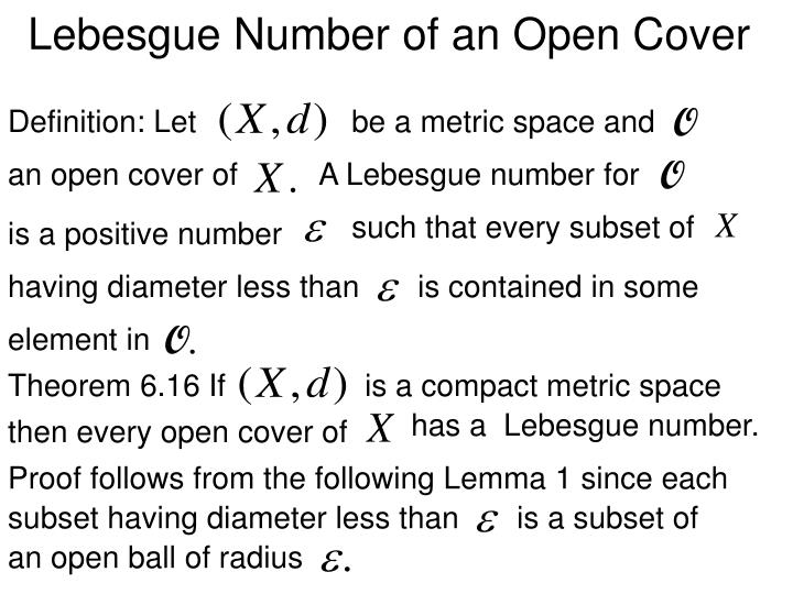 Lebesgue Number of an Open Cover