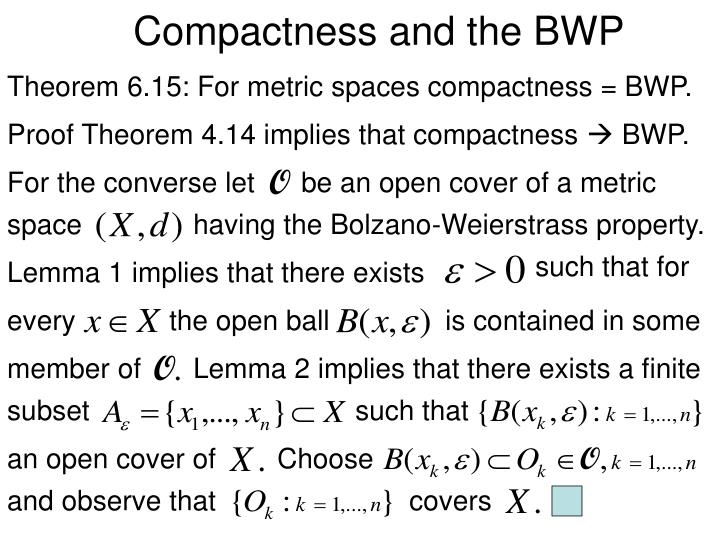Compactness and the BWP