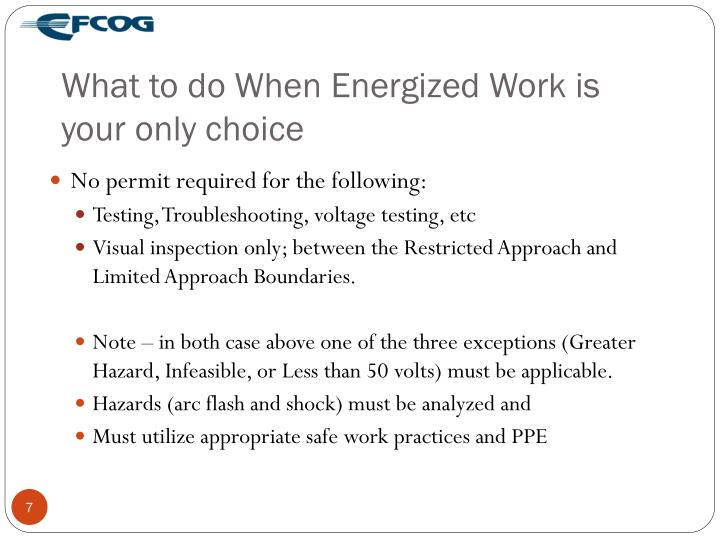 What to do When Energized Work is your only choice