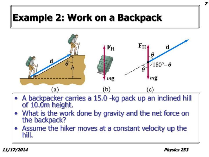 Example 2: Work on a Backpack