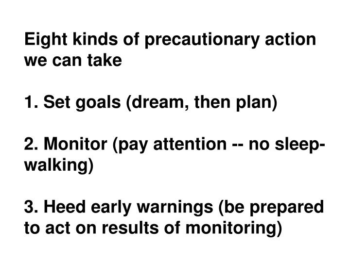 Eight kinds of precautionary action we can take