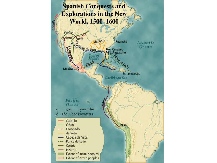 Spanish Conquests and Explorations in the New World, 1500–1600 • pg. 22