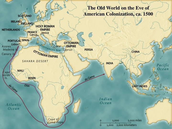 The Old World on the Eve of American Colonization, ca. 1500 • pg. 8