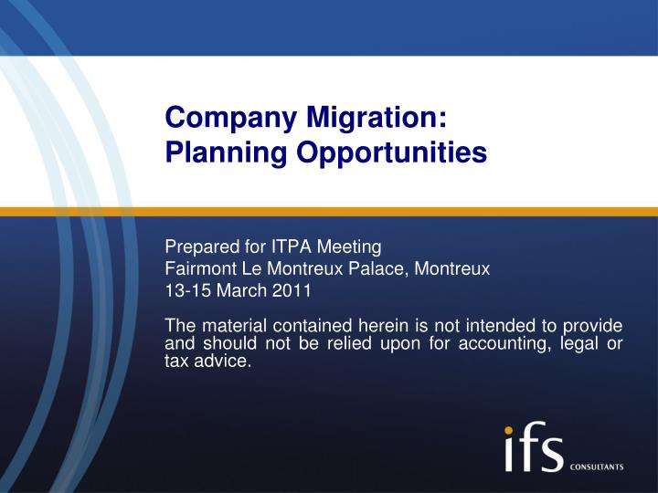 Company migration planning opportunities