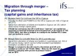 migration through merger tax planning capital gains and inheritance tax2