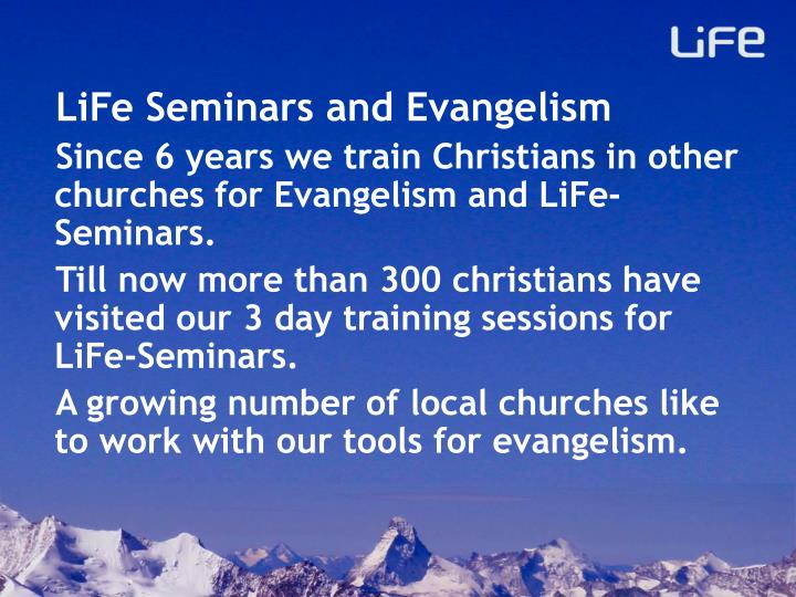 LiFe Seminars and Evangelism