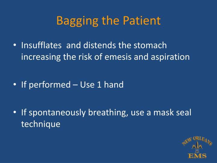 Bagging the Patient