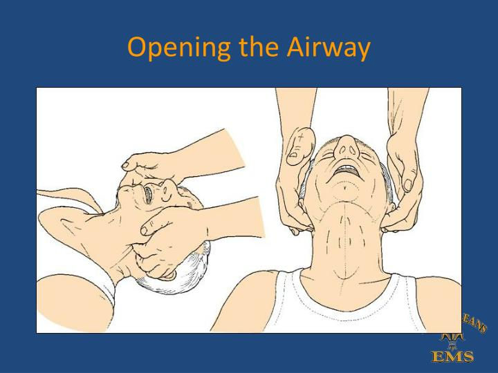 Opening the Airway