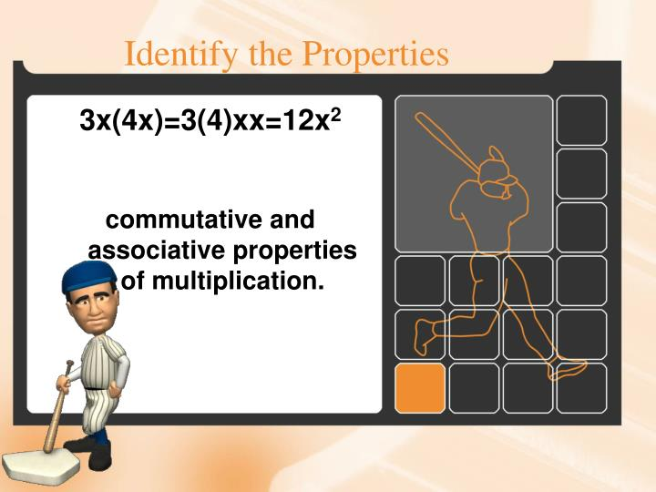 Identify the Properties