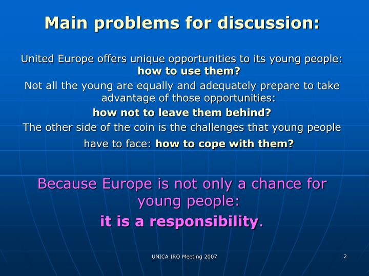 Main problems for discussion: