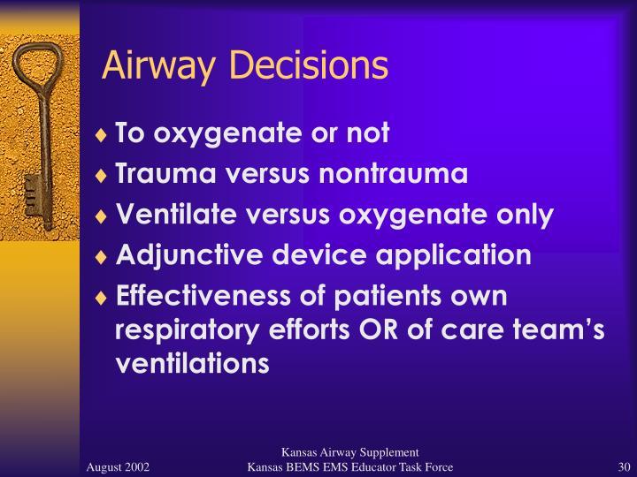 Airway Decisions