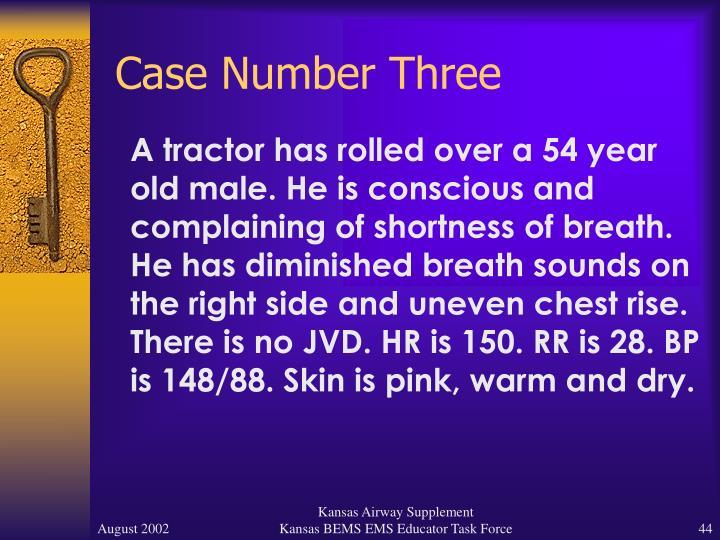 Case Number Three