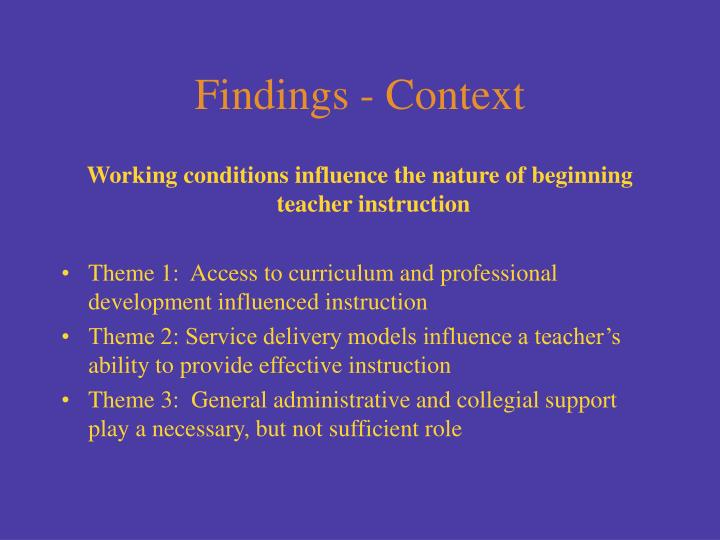 Findings - Context