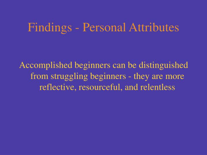 Findings - Personal Attributes
