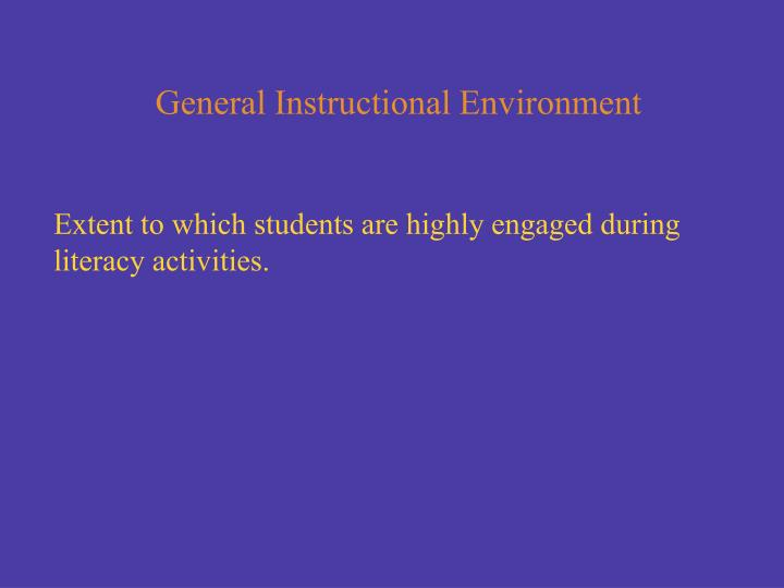 General Instructional Environment