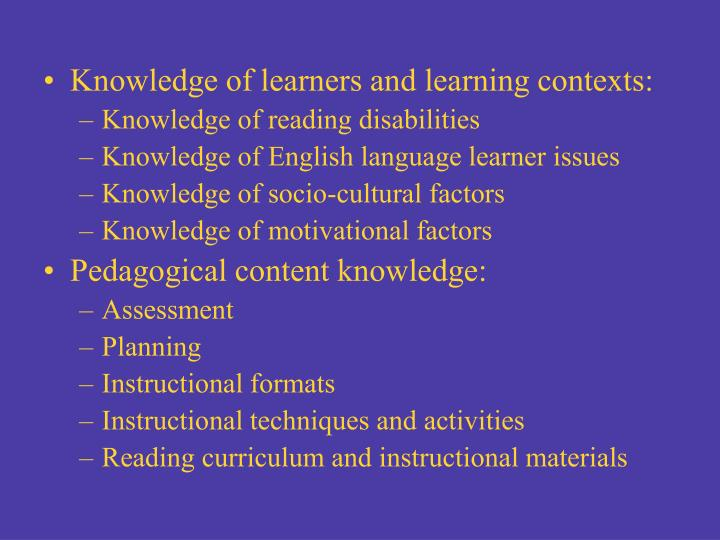 Knowledge of learners and learning contexts: