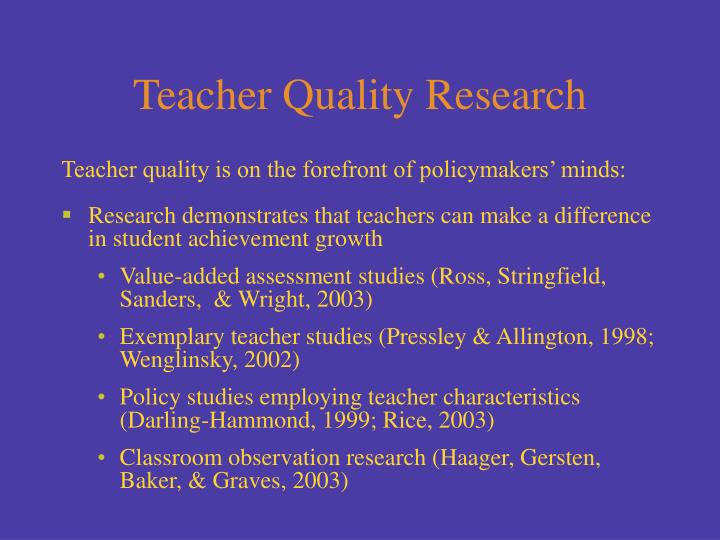 Teacher quality research