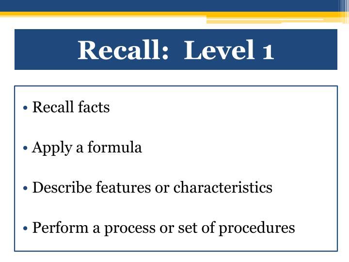 Recall:  Level 1