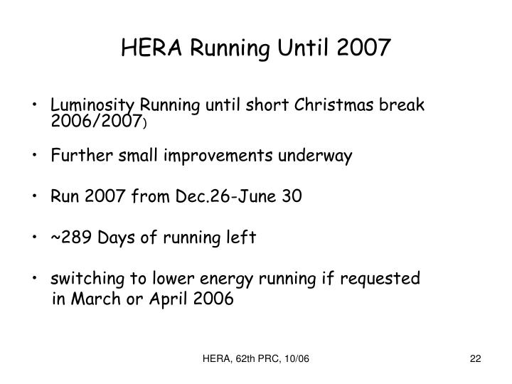 HERA Running Until 2007