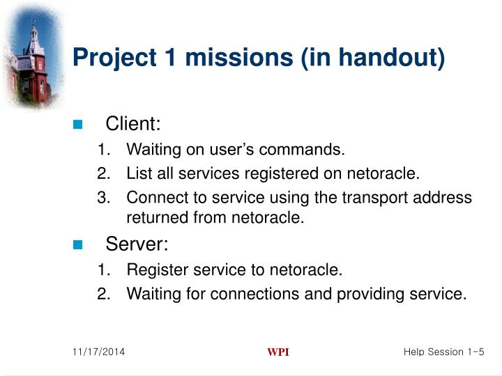 Project 1 missions (in handout)