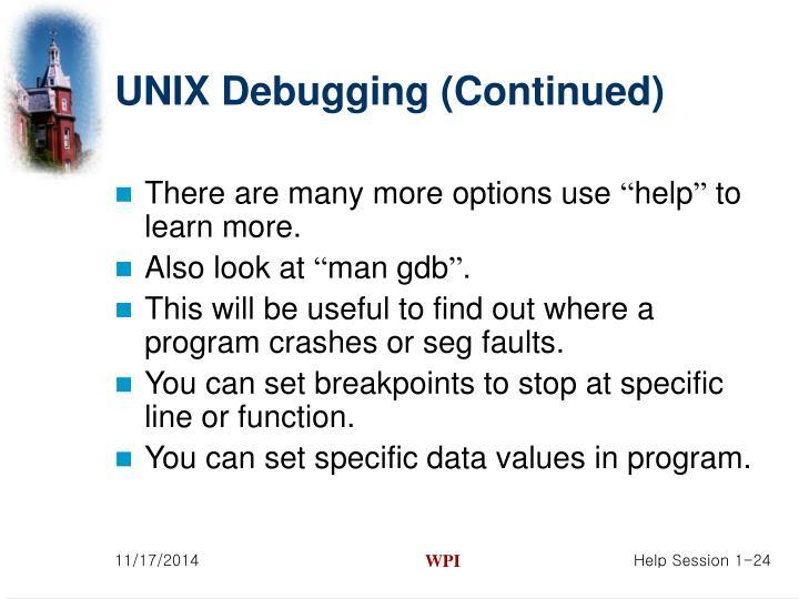 UNIX Debugging (Continued)