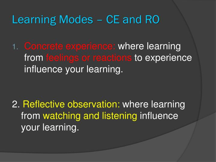 Learning Modes – CE and RO