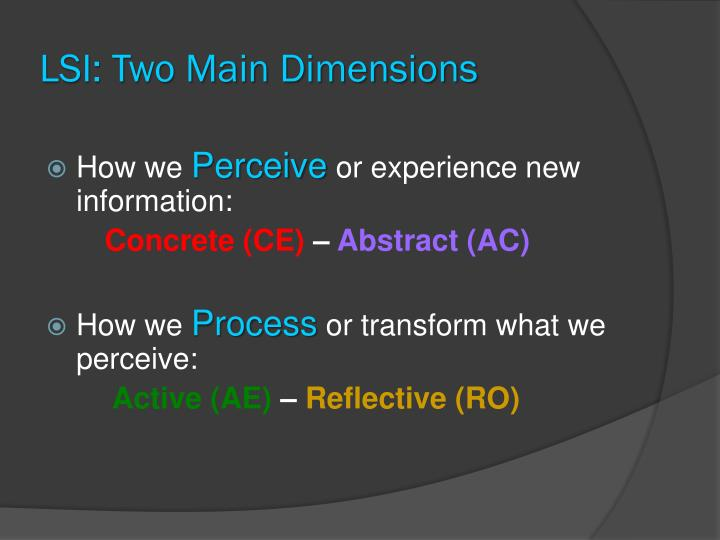 LSI: Two Main Dimensions