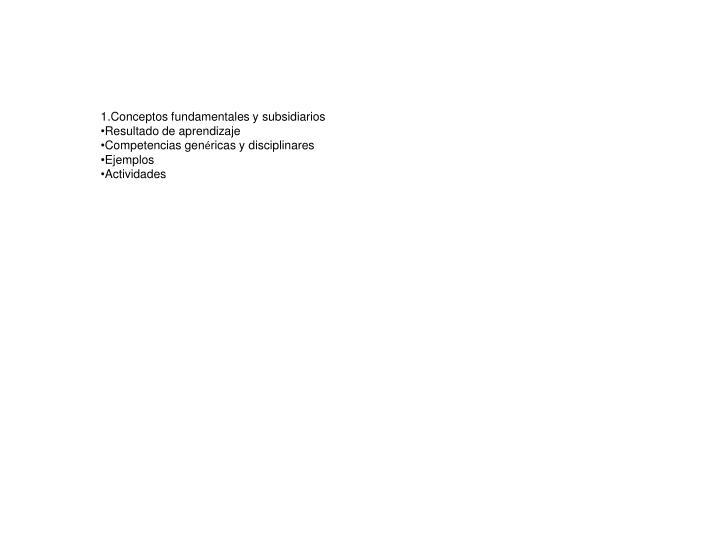 Conceptos fundamentales y subsidiarios