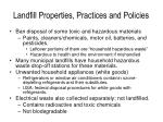 landfill properties practices and policies1