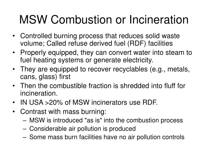 MSW Combustion or Incineration