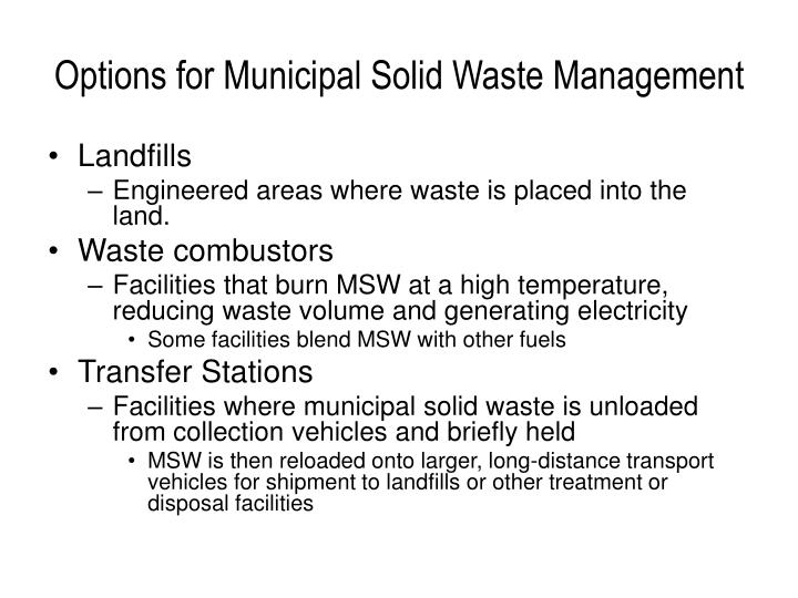 Options for Municipal Solid Waste Management