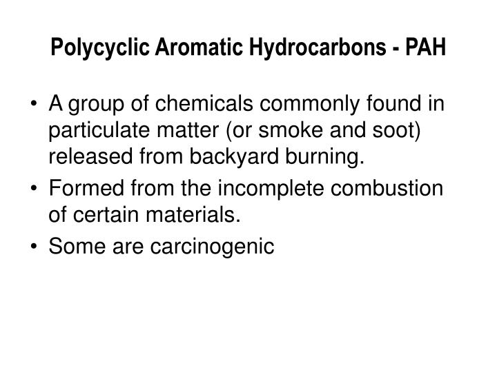 Polycyclic Aromatic Hydrocarbons - PAH