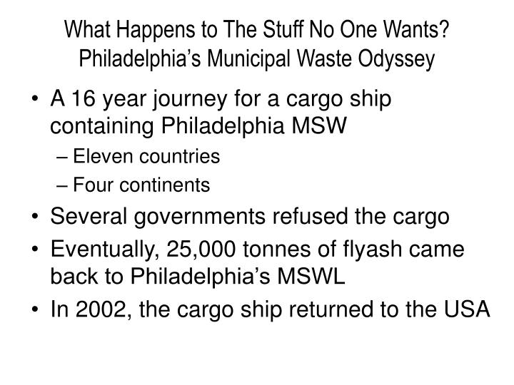 What Happens to The Stuff No One Wants?  Philadelphia's Municipal Waste Odyssey