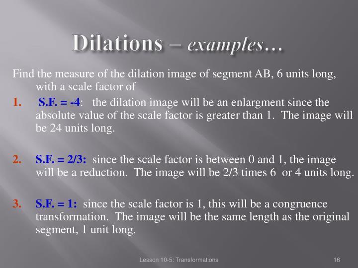 Dilations –
