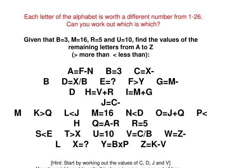 Each letter of the alphabet is worth a different number from 1-26.  Can you work out which is which?