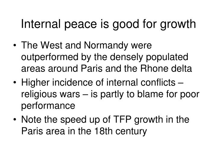 Internal peace is good for growth