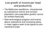 low growth of income per head and productivity