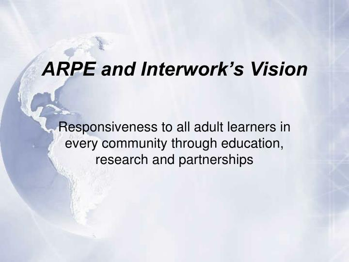 Arpe and interwork s vision