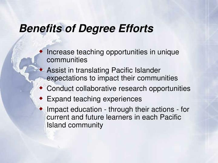 Benefits of Degree Efforts