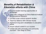 benefits of rehabilitation education efforts with china