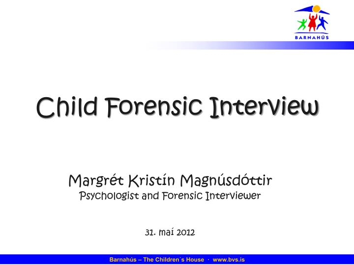 Child Forensic Interview