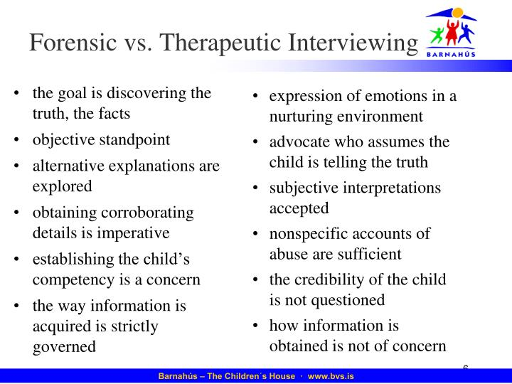 Forensic vs. Therapeutic Interviewing