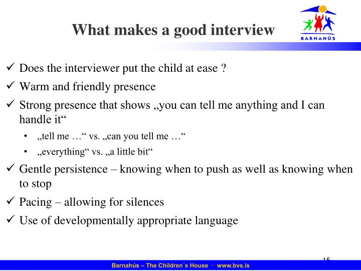 What makes a good interview
