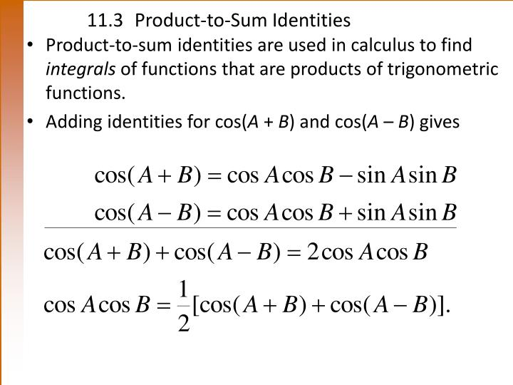 11.3Product-to-Sum Identities
