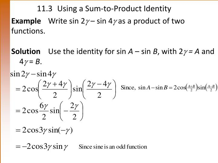 11.3Using a Sum-to-Product Identity